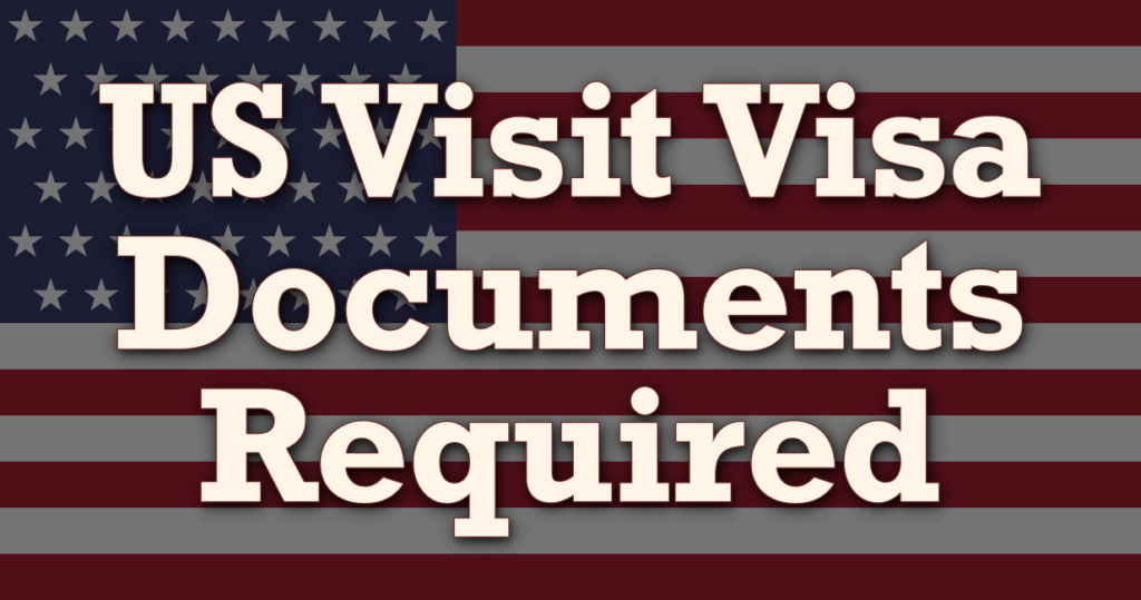 USA_Visit_Visa_Documents_Required